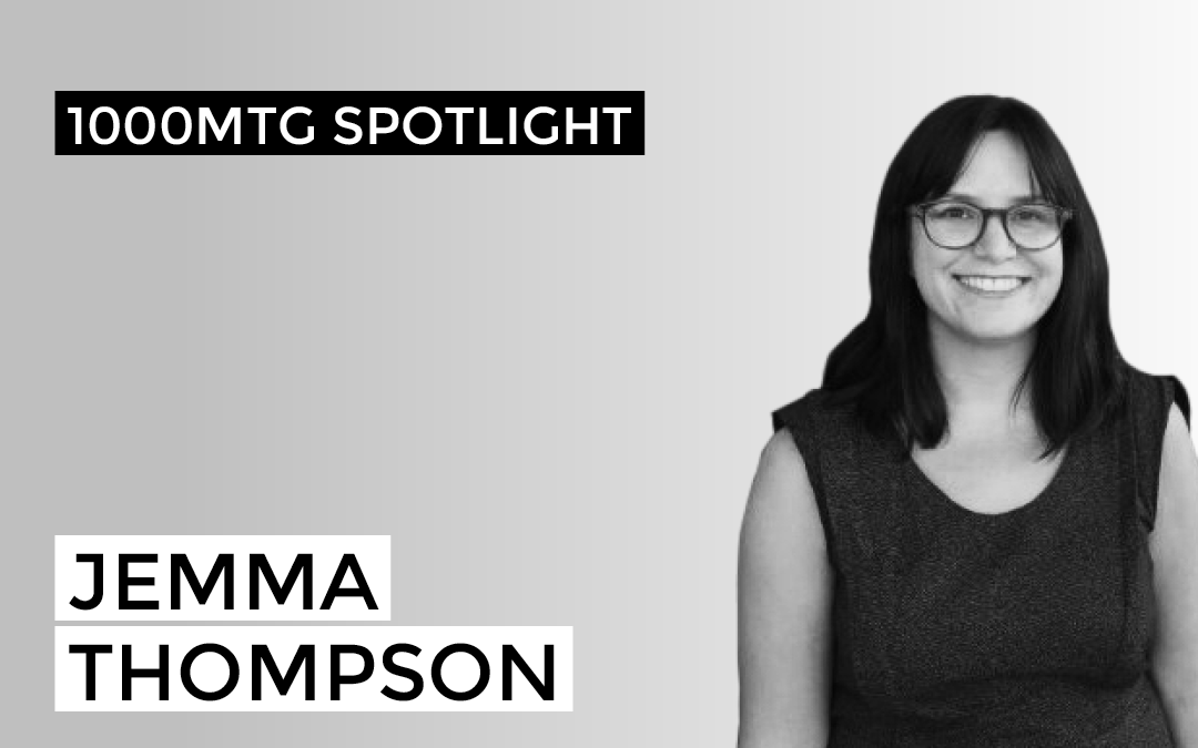 1000MTG Spotlight – Jemma Thompson